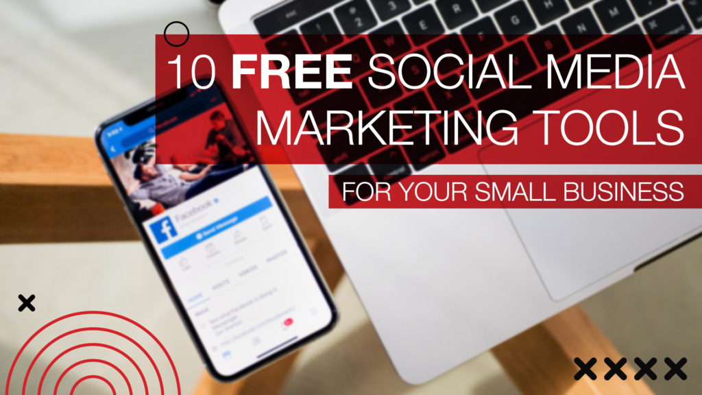 free social media marketing tools for business