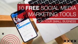 10 Free Social Media Marketing Tools for your Small Business