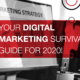 Your Digital Marketing Survival Guide for 2020