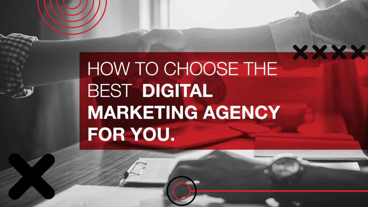 How to chooses the best Digital Marketing Agency for you