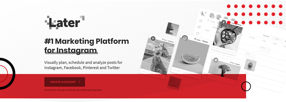 Later - Visually plan, schedule and analyse posts for various social media platforms