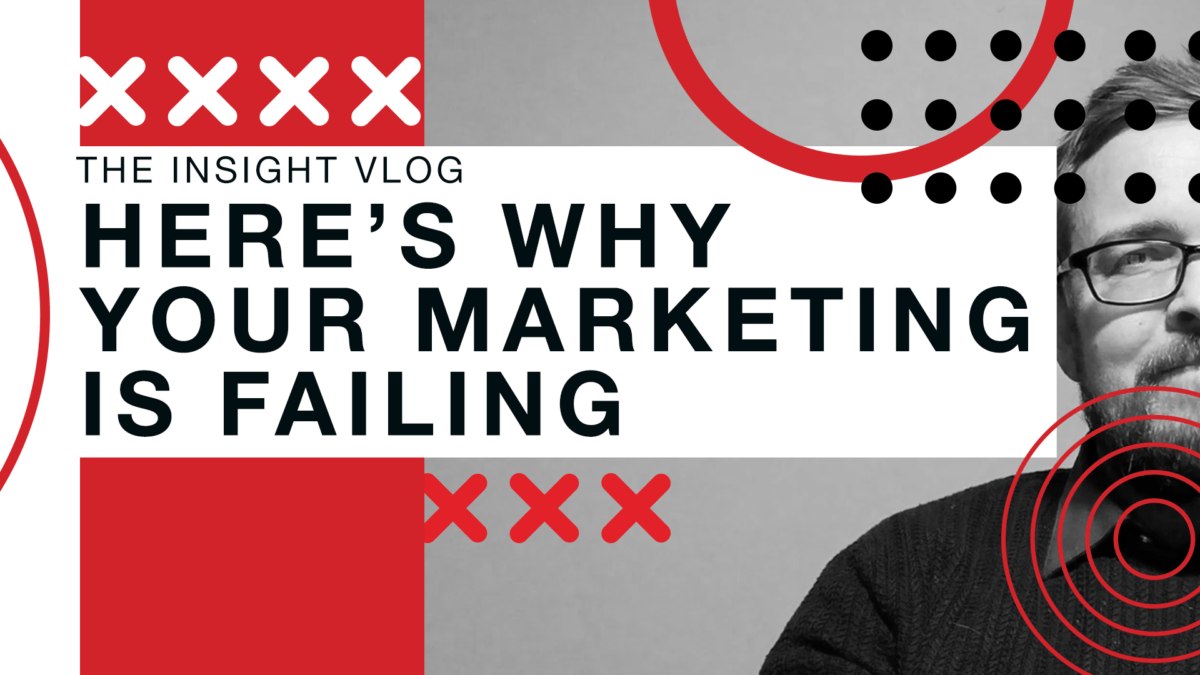 An Honest answer to why your Marketing is Failing