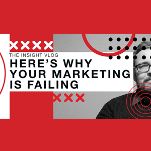 Here's why your marketing is failing